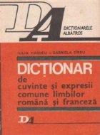 Dictionar de cuvinte si expresii comune limbilor romana si franceza