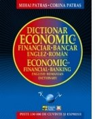 Dictionar economic si financiar-bancar englez-roman / Economic and financial-banking english-romanian dictionary