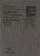 Dictionar de electrotehnica, electronica, telecomunicatii, automatica si cibernetica englez-roman
