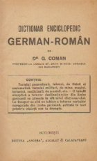 Dictionar enciclopedic german-roman, A-J (Dr. G. Coman)