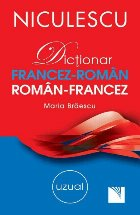 Dictionar francez-roman, roman-francez uzual (30 000 de cuvinte si expresii)