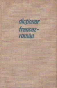Dictionar francez-roman (18000 de cuvinte)