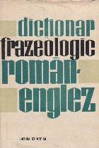 Dictionar frazeologic roman-englez