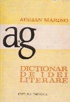 Dictionar de idei literare, I, A-G