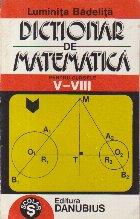 Dictionar de matematica pentru clasele V-VIII