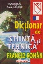 Dictionar stiinta tehnica francez roman