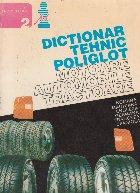 Dictionar tehnic poliglot - Motoare. Automobile. Tractoare