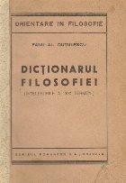 Dictionarul Filosofiei (Intelesurile a 1300 termeni)