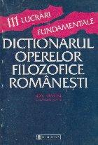 Dictionarul operelor filozofice romanesti (111 lucrari fundamentale)