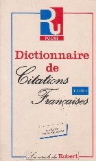 Dictionnaire de Citations Francaises, Tome 1