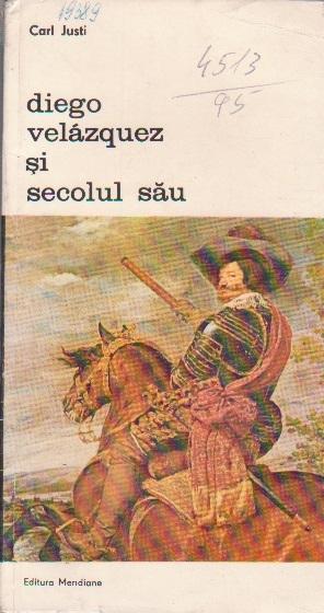 Diego Velazquez si Secolul Sau, Volumul I