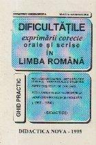 Dificultatile exprimarii corecte orale si scrise in Limba Romana - Ghid practic