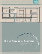 Digital Drawing for Designers: A Visual Guide to AutoCAD (R)