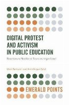 Digital Protest and Activism in Public Education