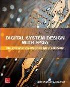 Digital System Design with FPGA: Implementation Using Verilo