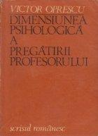 Dimensiunea psihologica a pregatirii profesorului
