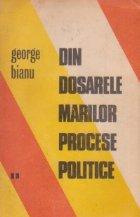 Din dosarele marilor procese politice, Volumul al II-lea