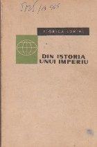 Din istoria unui imperiu (Turcii otomani)