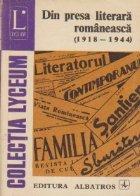 Din presa literara romaneasca (1918 - 1944)