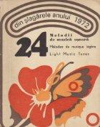 Din slagarele anului 1972 - 24 melodii de muzica usoara (trilingva romana-franceza-engleza)