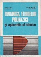Dinamica fluidelor polifazice si aplicatiile ei tehnice