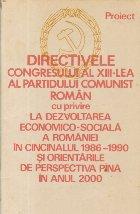 Directivele Congresului XIII lea Partidului