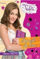 Disney. Violetta. Cărțile Violettei. Jurnal de fan
