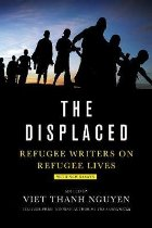 Displaced, The:Refugee Writers on Refugee Lives