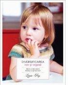 Diversificarea raw si vegana - Sfaturi si retete pentru bebelusi si copii mai mari