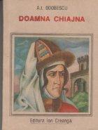 Doamna Chiajna - Editia a II-a revazuta