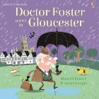 Doctor Foster went Gloucester