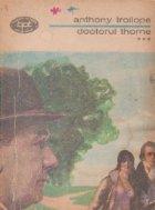 Doctorul Thorne, Volumul al III- lea