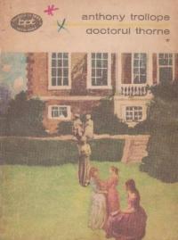 Doctorul Thorne, Volumul I
