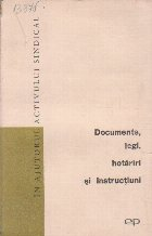 Documente, Legi, Hotariri si Instructiuni, Volumul 4