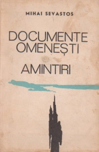 Documente omenesti. Amintiri