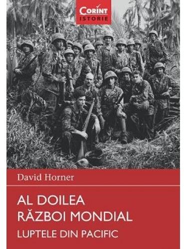 Al doilea război mondial. Luptele din Pacific