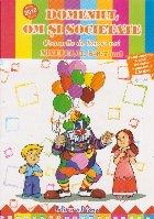 Domeniul Om si Societate - Comorile de langa noi, Nivelul II, 5-6/7 ani