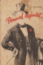 Domnul deputat... Cu rascoalele din 1907 (roman)