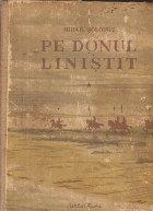 Pe Donul linistit, Volumul I