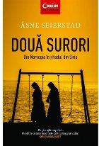Doua surori. Din Norvegia in jihadul din Siria