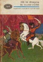 De la Dragos la Cuza-Voda (Legende popualare romanesti)