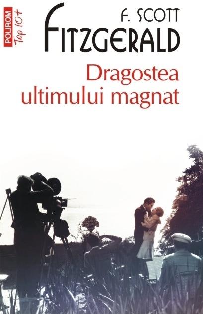 Dragostea ultimului magnat (ediţie de buzunar)