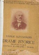 Drame istorice - Despot-Voda. Fantana Blanduziei. Ovidiu
