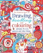 Drawing, doodling and colouring: animals, flowers, patterns and other things