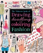 Drawing doodling and colouring: Fashion