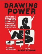 Drawing Power: Women's Stories of Sexual Violence, Harassmen