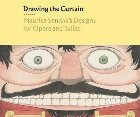 Drawing the Curtain: Maurice Sendak's Designs for Opera and