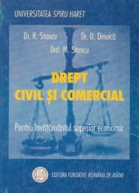 Drept civil si comercial. Pentru invatamantul superior economic