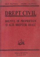 Drept civil. Dreptul de proprietate si alte drepturi reale