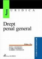 Drept penal general (editia revizuita